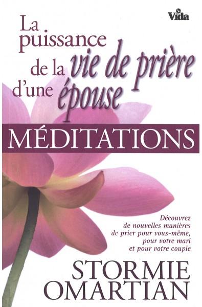Puissance de la vie de prière d'une épouse - Méditations