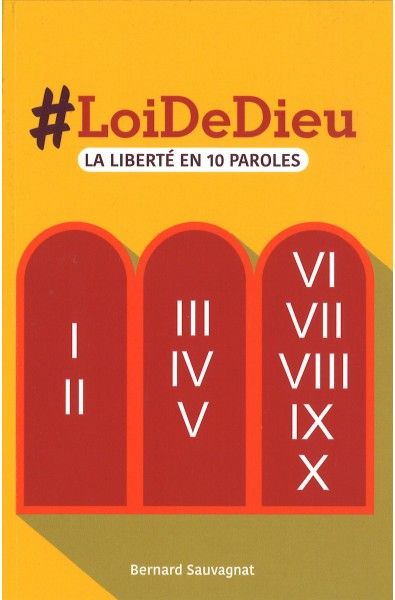 LoiDeDieu - La liberté en 10 paroles