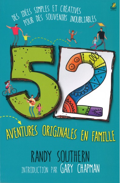 52 aventures originales en famille