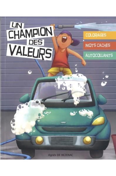 Champion des valeurs, Un