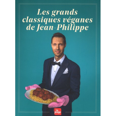 Grands classiques véganes de Jean-Philippe, Les
