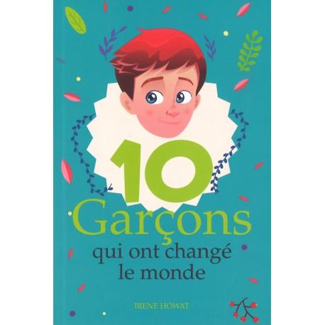10 Garçons qui ont changé le monde