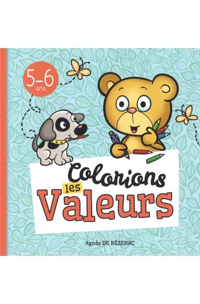 Colorions les valeurs - 5-6 ans