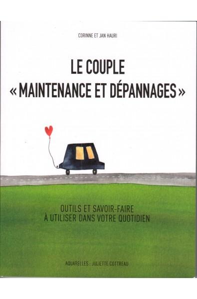 """Couple """"maintenance et dépannages"""""""
