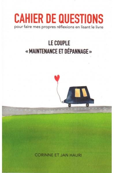 """Couple """"maintenance et dépannages"""" - Cahier de questions"""
