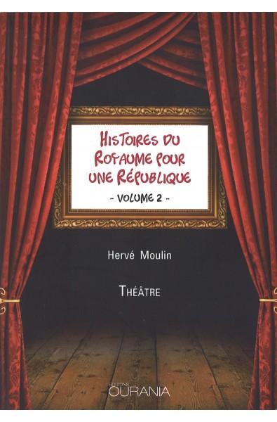 Histoires du royaume pour une république vol. 2
