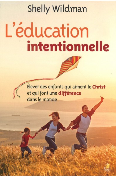 L'éducation intentionnelle