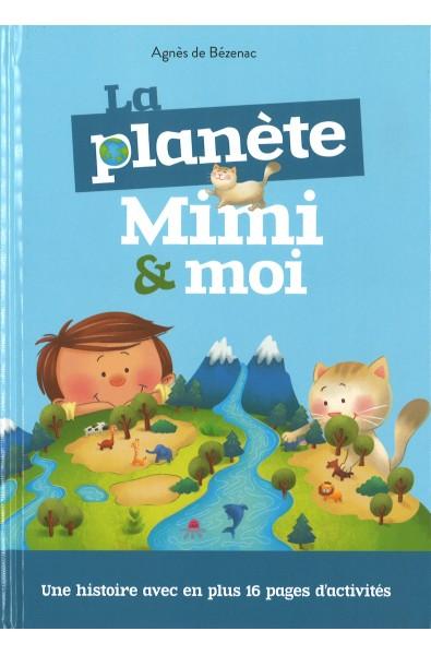 Planète, La - Mimi & moi