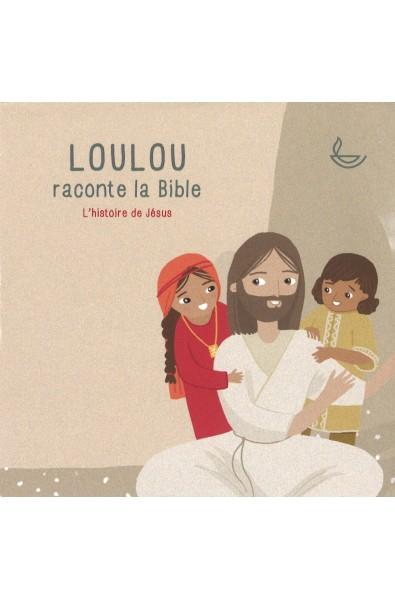 CD Loulou raconte la Bible  - L'histoire de Jésus