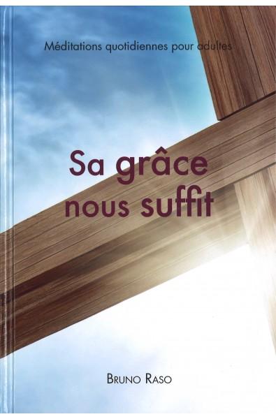 Sa grâce nous suffit