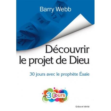 Découvrir le projet de Dieu - 30 jours avec le prophète Esaïe
