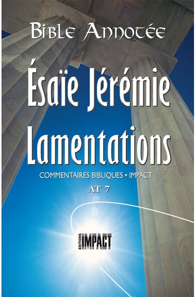 Bible annotée - Esaïe, Jérémie, Lamentations - AT 7