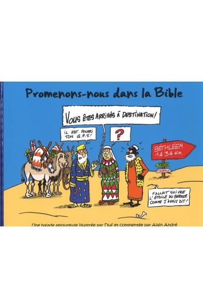 Promenons-nous dans la Bible