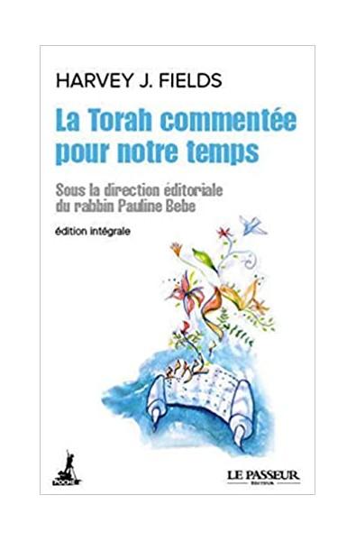 Torah commentée pour notre temps, La