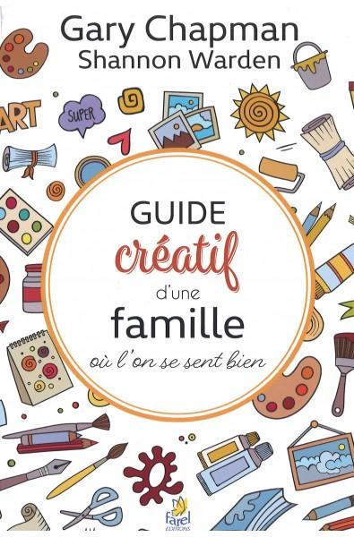 Guide créatif d'une famille où l'on se sent bien
