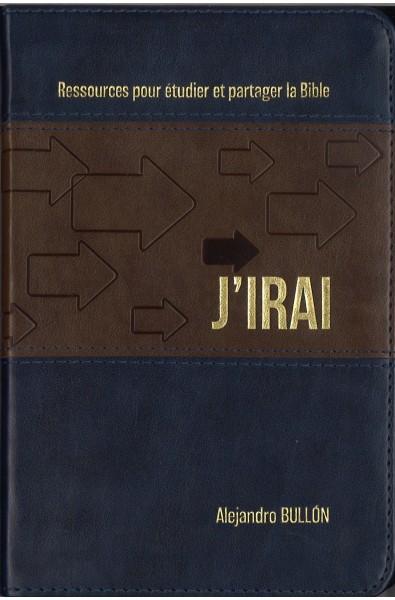 J'irai - Ressources pour étudier et partager la Bible