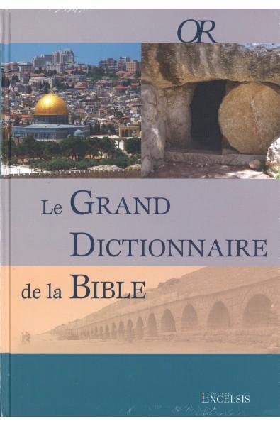 Grand dictionnaire de la Bible, Le