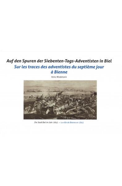 Sur les traces des adventistes du septième jour à Bienne