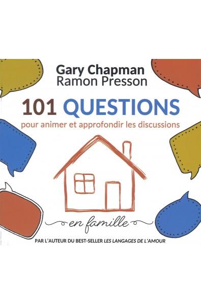101 questions pour animer et approfondir les discussions en fammille