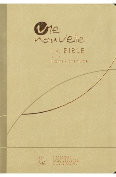Bible Segond 21 d'étude Vie nouvelle, souple, beige