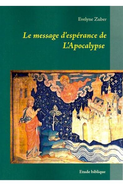 Message d'espérance de l'Apocalypse, Le