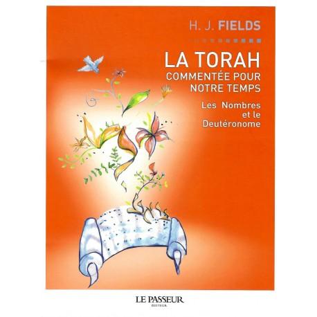 Torah commentée pour notre temps - Nombres et Deutéronome