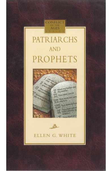 Patriarchs and prophets Hard cover