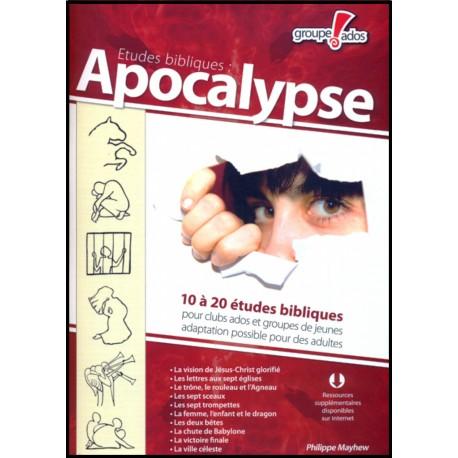 Apocalypse - 10-20 Etudes bibliques