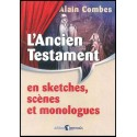 Ancien Testament en sketches, scènes, L'...