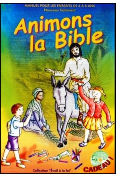Animons la Bible Nouveau Testament