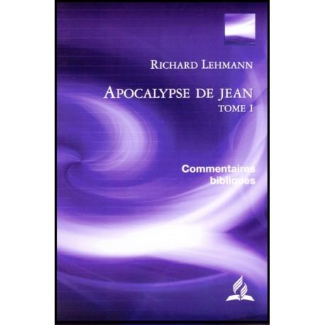 Apocalypse de Jean, Tome 1