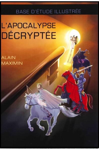 Apocalypse décryptée, L'