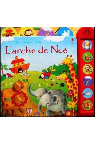 Arche de Noé, L'