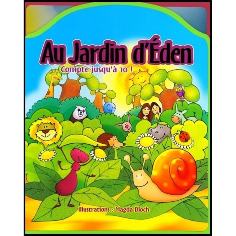Au jardin d 39 eden compte jusqu 39 10 librairie vie et for Au jardin d eden evian