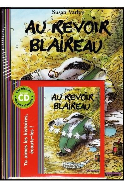 CD + Livre - Au-revoir Blaireau