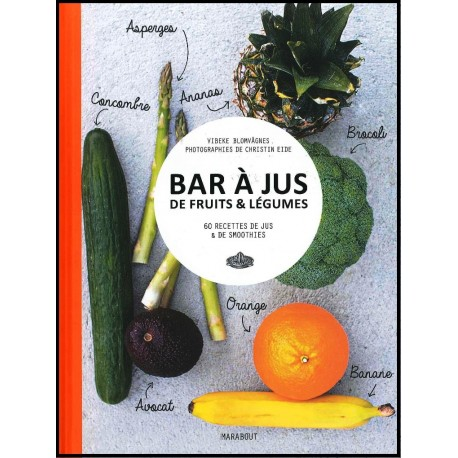 bar jus de fruits et l gumes librairie vie et sant. Black Bedroom Furniture Sets. Home Design Ideas