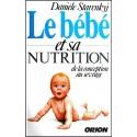 Bébé et sa nutrition, Le