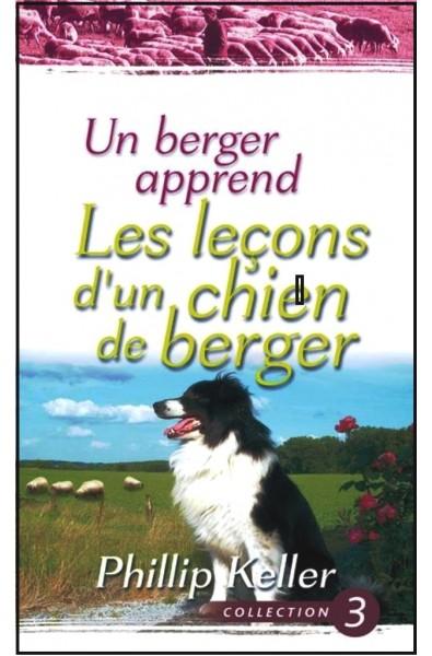 Berger apprend, Un : Les leçons d'un chien de berger