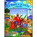 Bible à la loupe, La
