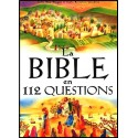 Bible en 112 questions, La