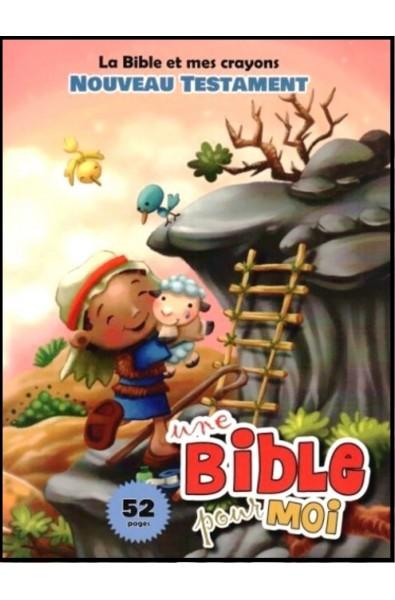 Bible et mes crayons, La - Nouveau Testament