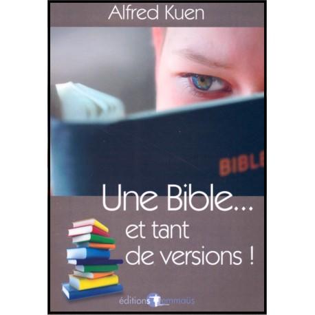 Bible et tant de versions, Une