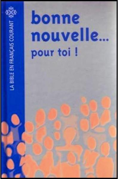 Bible FC - Bonne Nouvelle ... pour toi!