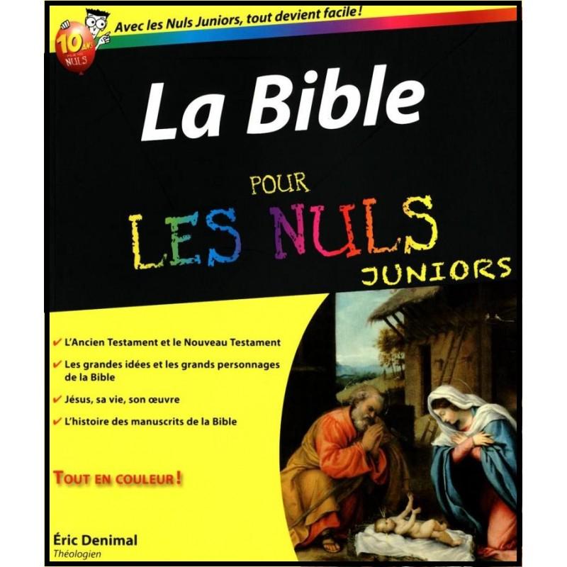 Bible pour les nuls juniors librairie vie et sant - La bible pour les nuls ...