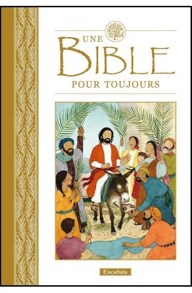 Bible pour toujours, Une