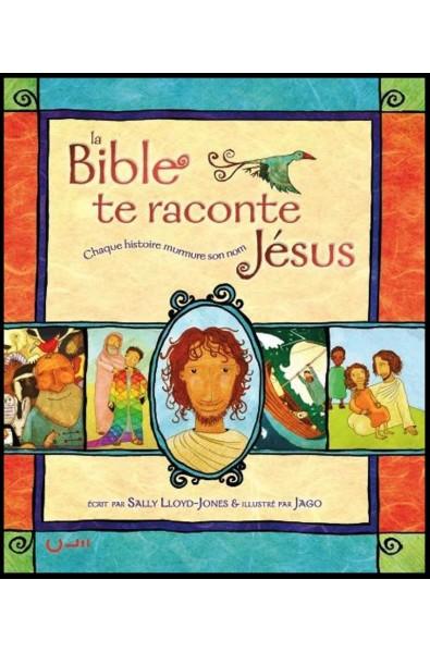 Bible te raconte Jésus, La