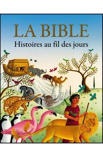 Bible, Histoires au fil des jours