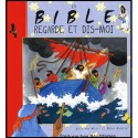 Bible, La - Regarde et dis-moi