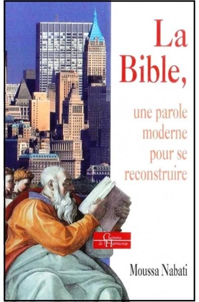 Bible, La, Une parole moderne pour se reconstruire