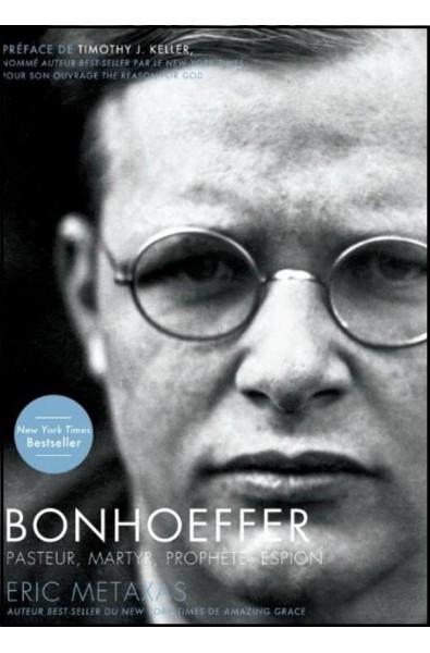 Bonhoeffer, pasteur, martyr, prophète